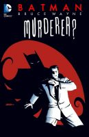 Batman: Bruce Wayne Murderer? TPB/Graphic Novel